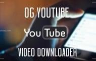 تحميل تطبيق اوجى يوتيوب OG YouTube Apk كامل للاندرويد مجانا